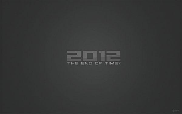 2012 Desktop Wallpaper End of Time